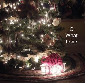 O What Love